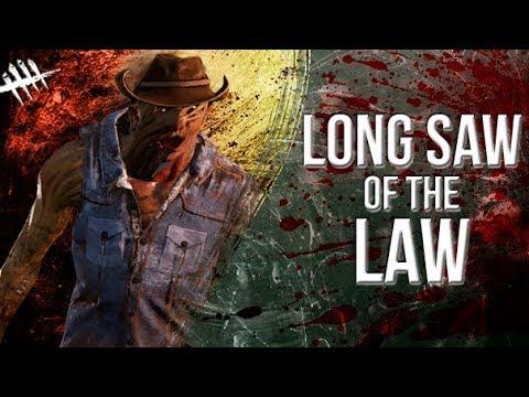 Long Saw of the Law - Dead by Daylight - Killer #161 Hillbilly