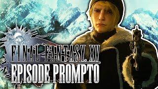 EPISODE PROMPTO! ★ Let's Play Final Fantasy XV [ Deutsch / PS4 Pro ]