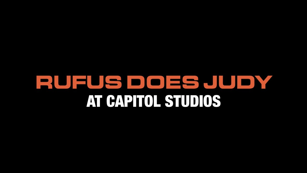 Rufus Does Judy at Capitol Studios (Trailer)