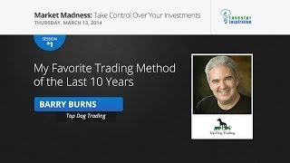 My Favorite Trading Method of the Last 10 Years   Barry Burns