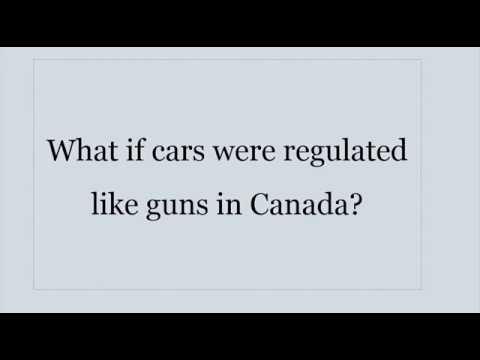 What if cars were regulated like guns in Canada?