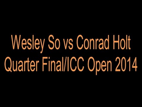 GM Wesley So vs GM Conrad Holt Internet Chess Club (ICC) Open 2014