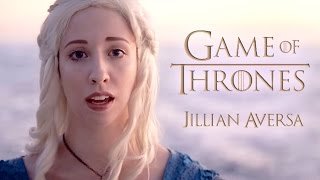 "Game of Thrones - ""Main Theme / Opening Song"" - Jillian Aversa Vocal Arrangement"