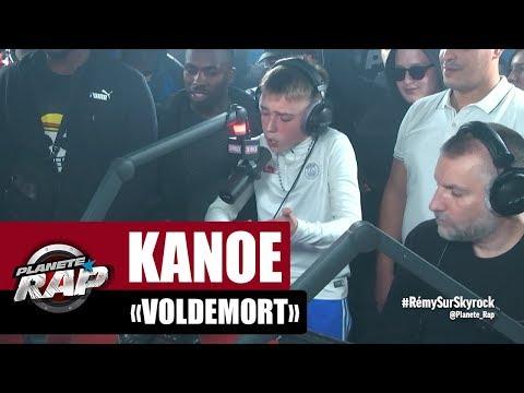 """Kanoé """"Voldemort"""" #PlanèteRap"""