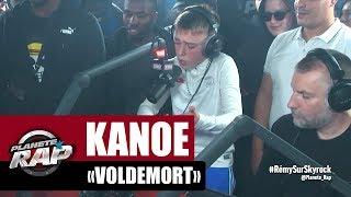 Kanoé Voldemort #PlanèteRap