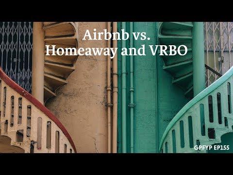 Airbnb Hosting EP 155 Airbnb vs. HomeAway and VRBO