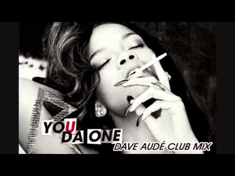Rihanna   You Da One Dave Aude Club Mix)   YouTube