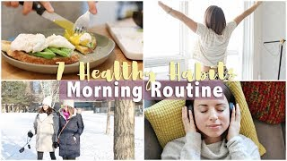 7 Healthy Habits Morning Routine | How to Feel Amazing Everyday!