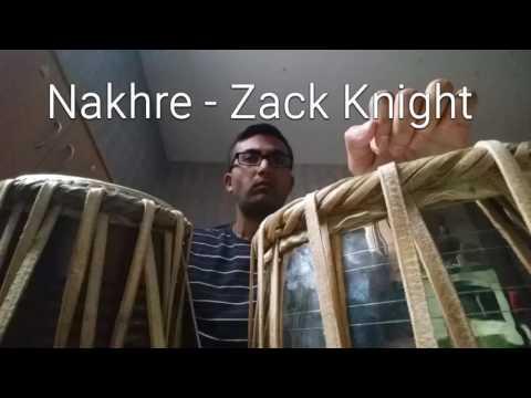 Nakhre - Zack Knight tabla