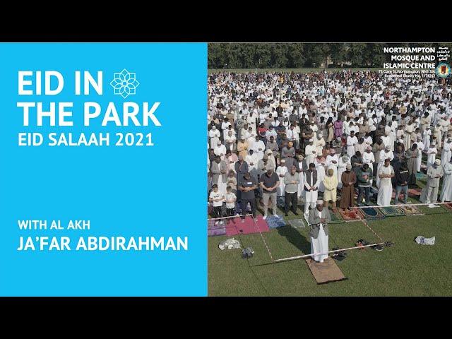 Northampton Eid in the Park 2021 - Eid Salaah By Al Akh Ja'far Abdirahman
