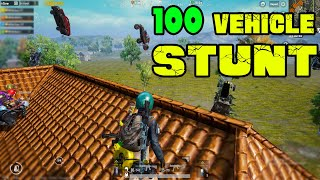 100 Vehicle Stunt - UnBelievable Stunt In PubgMobile - Fun Mode ON ( Every Pubg Players Must Watch )