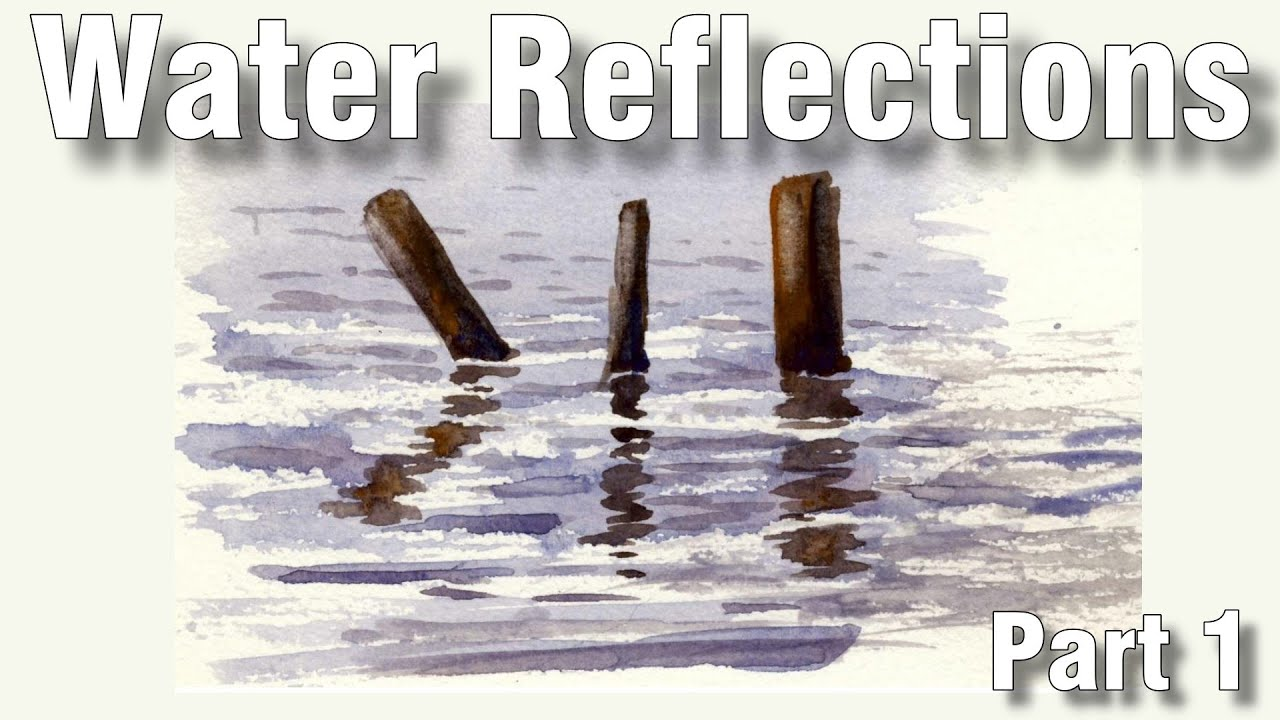 how to paint water reflections in watercolor 1 - YouTube