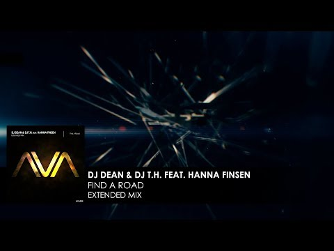 DJ Dean & DJ T.H. featuring Hanna Finsen - Find A Road