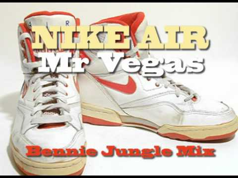 cheap for discount 1206a 92500 Nike Air - Mr Vegas Bennie Jungle Remix