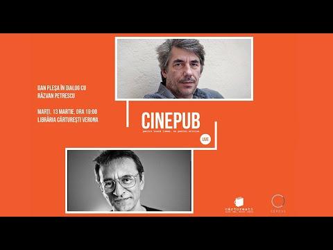CINEPUB LIVE: Dan Pleșa în dialog cu Răzvan Petrescu