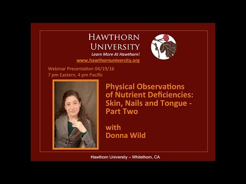 Physical Observations of Nutrient Deficiencies:  Skin, Nails and Tongue:  Part 2 with Donna Wild