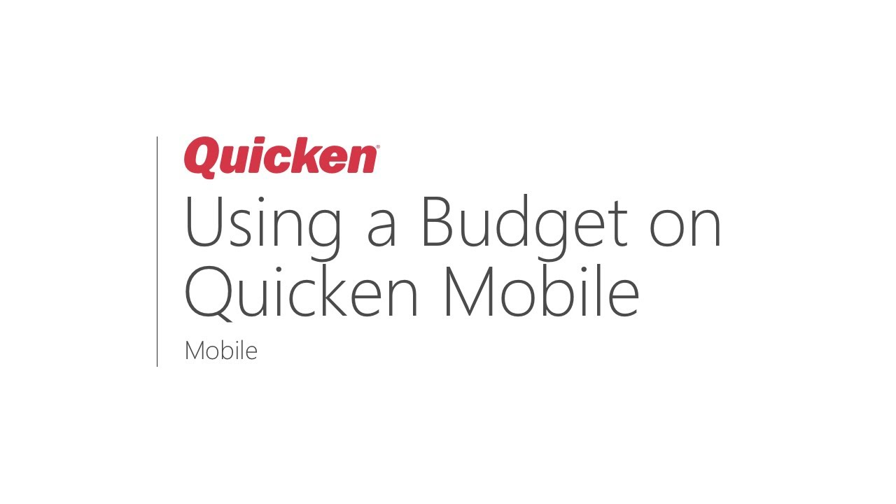 Quicken Mobile - Using the Budget