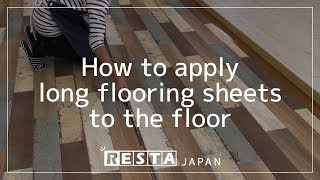 [DIY] How to apply long flooring sheets to the floor