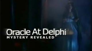 Discovery: Дельфийский Оракул. Открытие Тайны / დელფის ორაკული. საიდუმლოს გახსნა (2006)