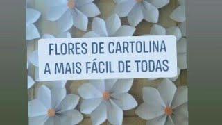 Lindas Flores de Cartolina Muito Fácil e Rápida