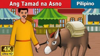 Ang Tamad na Asno | Kwentong Pambata | Mga Kwentong Pambata | 4K UHD | Filipino Fairy Tales