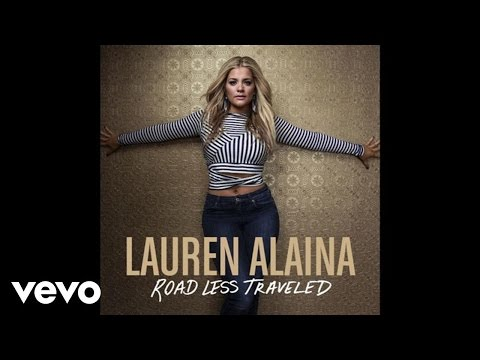 Lauren Alaina  Road Less Traveled Audio
