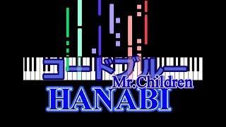 Mr.Children の『 HANABI 』を ピアノソロに編曲しました!