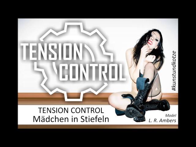 TENSION CONTROL - Mädchen in Stiefeln (EBM)