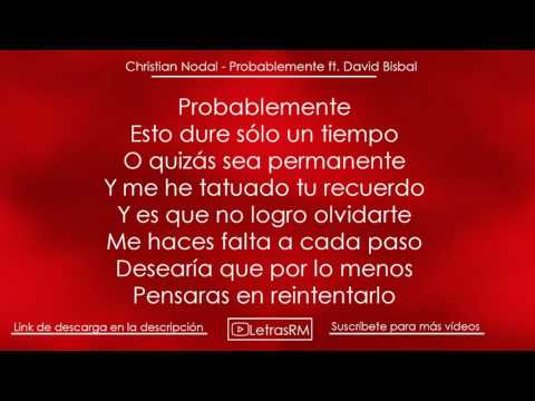 (LETRA) ¨PROBABLEMENTE¨ - Christian Nodal ft. David Bisbal