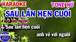 Karaoke Sau Lần Hẹn Cuối Tone Nữ Am Nhạc Sống | Karaoke Tuấn Cò