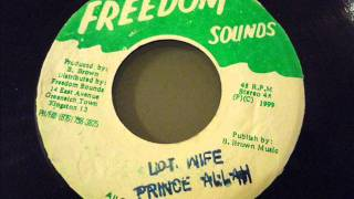 PRINCE  ALLAH - Lots wife  (Freedom Sounds)  7""