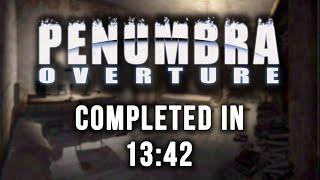Penumbra: Overture :: Speedrun - 13:42