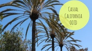 Casual California OOTD! Thumbnail