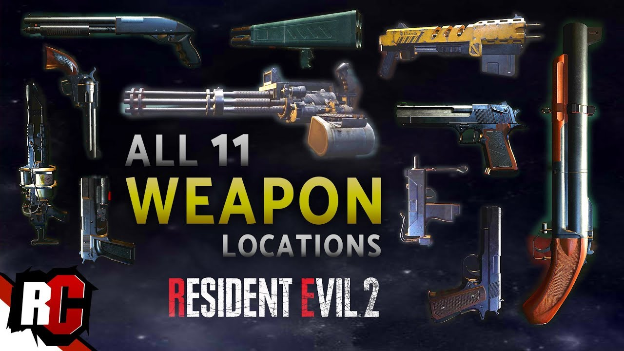 Resident Evil 2 All 11 Weapon Locations Leon Claire Weapons