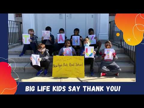BIG LIFE KIDS SAY THANK YOU — The Mustangs of New Hyde Park Road School