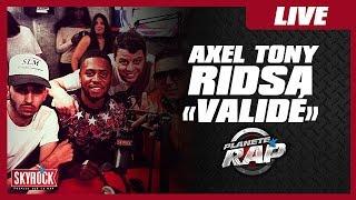 """Ridsa et Axel Tony """"Validé"""" en live dans le Planète Rap de Dj Kayz"""