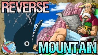 REVERSE MOUNTAIN: Geography Is Everything - One Piece Discussion