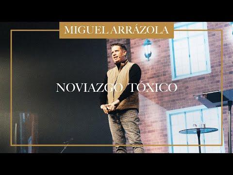 Pastor Miguel F. Arrázola - Noviazgo Tóxico