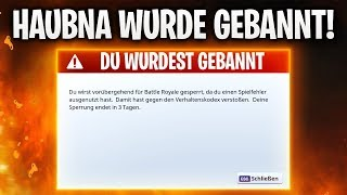 HAUBNA WURDE IN FORTNITE GEBANNT! 🔥 | Fortnite: Battle Royale