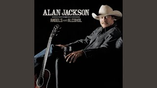 Alan Jackson The One You're Waiting On