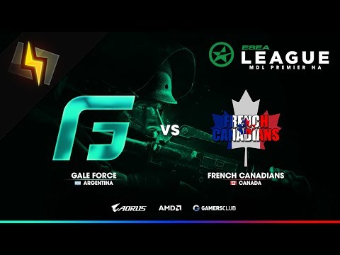 [ES] Gale Force vs French Canadians   ESEA MDL Premier NA   S26   BO1   Inferno