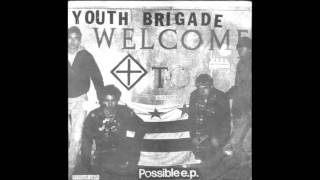 Youth Brigade- Possible EP 1981