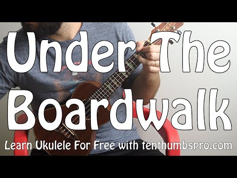 Under The Board Walk - The Drifters, Rolling Stones - Ukulele Tutorial - Easy Song
