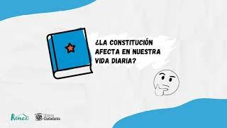 Escuela Constituyente 2020 - Sesión 2: Constitución y vida diaria