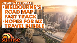 COVID-19 Update: Melbourne's road map fast-tracked; hopes for NZ travel bubble by Christmas | 7NEWS