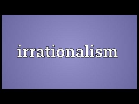 Header of irrationalism