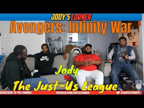 IM BACK!!! Avengers: Infinity War DEBATE! Jody vs The Just-Us League!