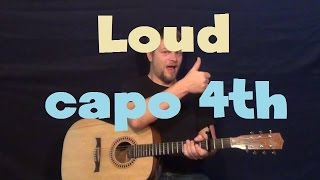 loud r5 easy guitar lesson how to play tutorial capo 4th fret