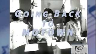 GOING BACK TO MOTOWN