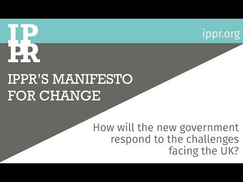 IPPR's Manifesto for Change